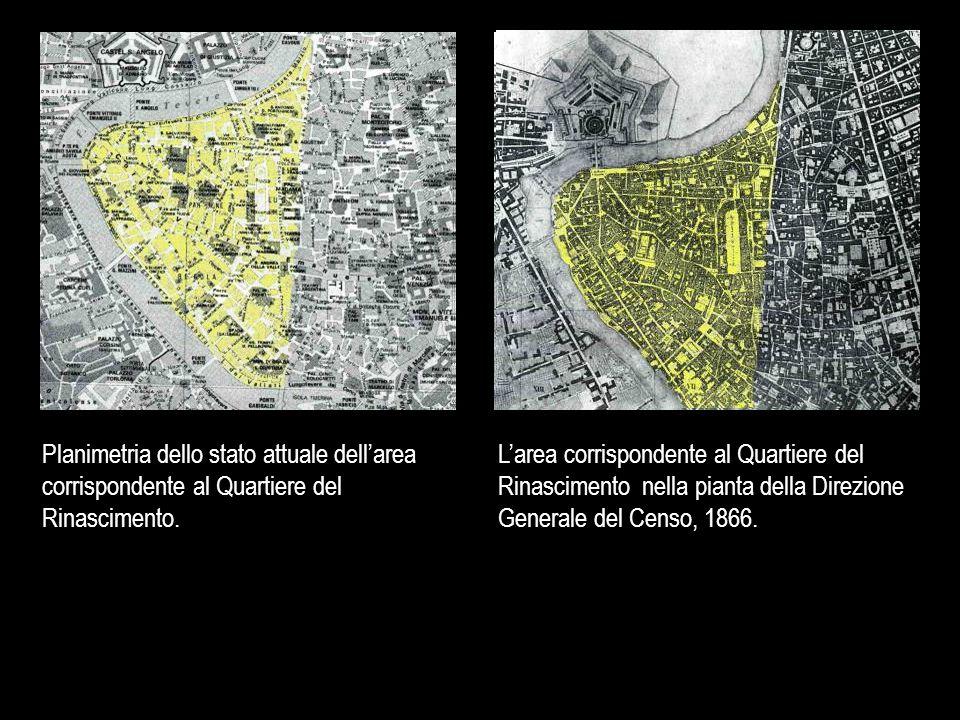 Planimetria dello stato attuale dell'area corrispondente al Quartiere del Rinascimento.