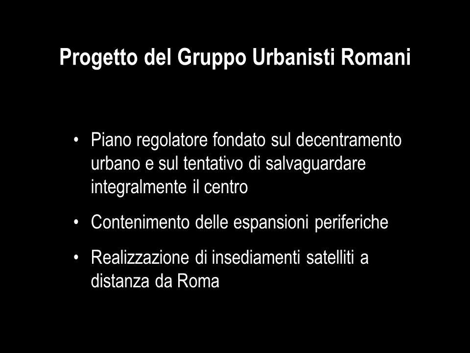 Progetto del Gruppo Urbanisti Romani