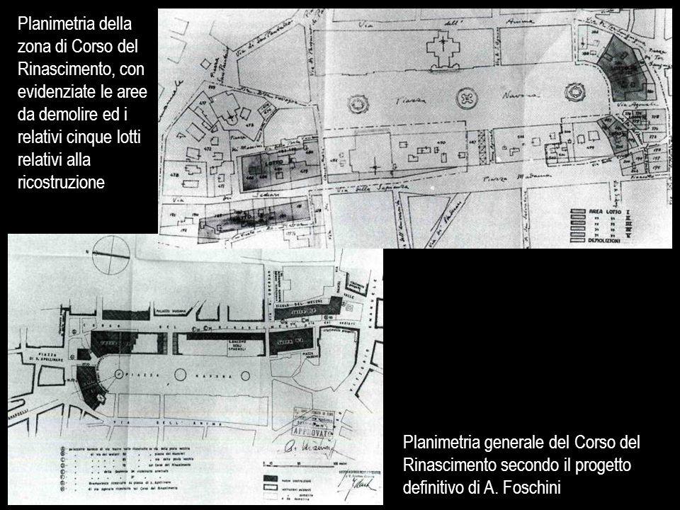 Planimetria della zona di Corso del Rinascimento, con evidenziate le aree da demolire ed i relativi cinque lotti relativi alla ricostruzione