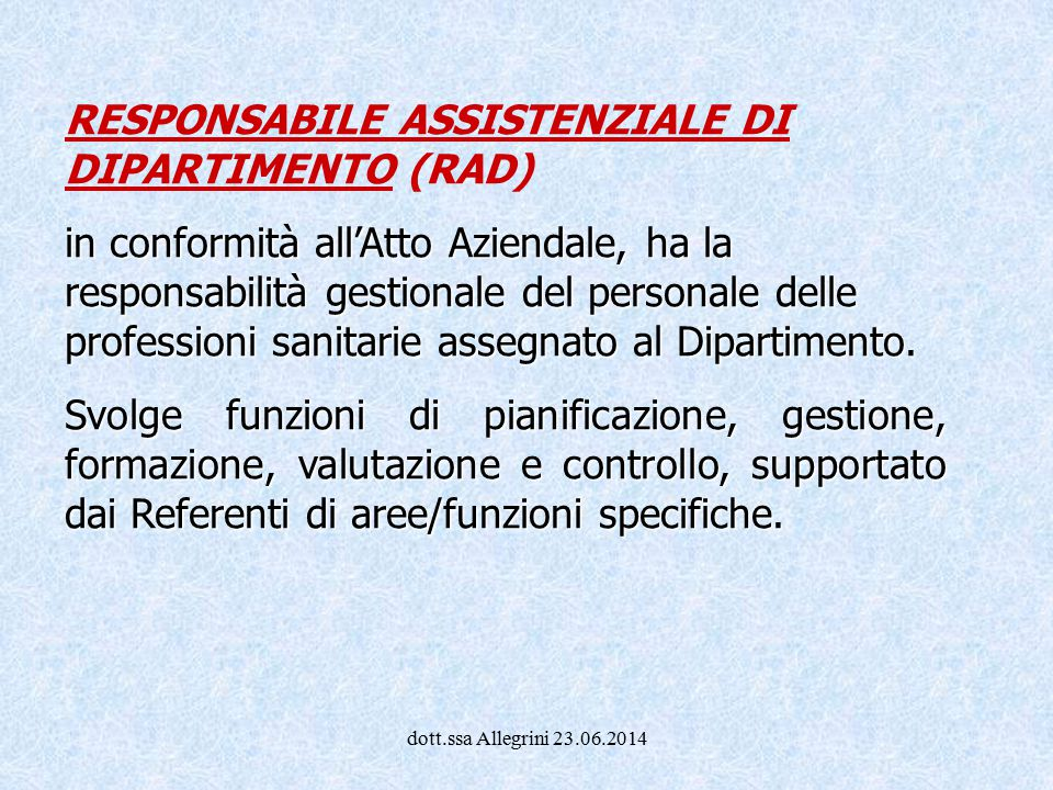 RESPONSABILE ASSISTENZIALE DI DIPARTIMENTO (RAD)
