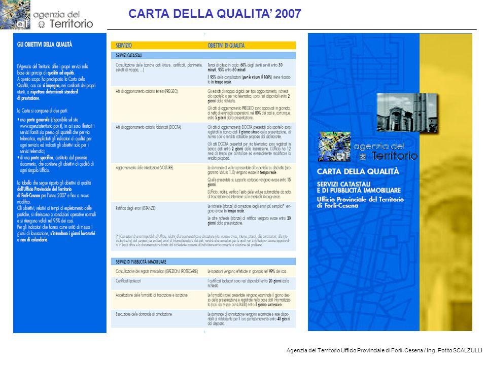 CARTA DELLA QUALITA' 2007 Agenzia del Territorio Ufficio Provinciale di Forlì-Cesena / Ing.