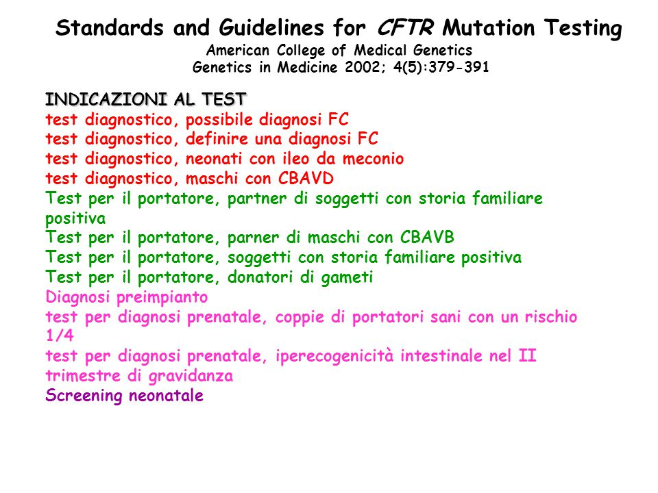 Standards and Guidelines for CFTR Mutation Testing
