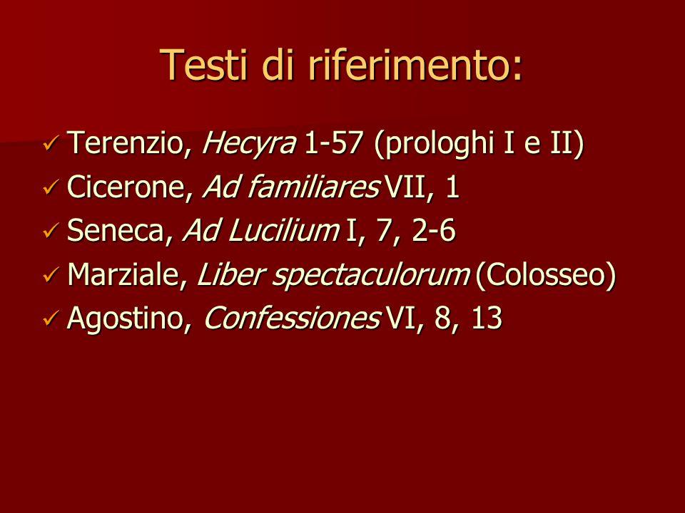 Testi di riferimento: Terenzio, Hecyra 1-57 (prologhi I e II)