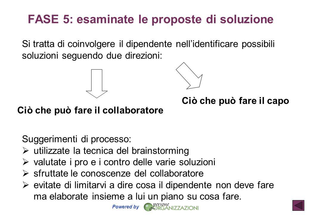 FASE 5: esaminate le proposte di soluzione