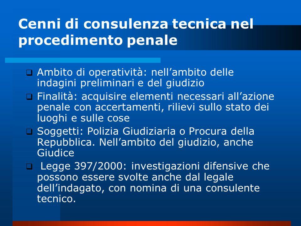 Cenni di consulenza tecnica nel procedimento penale