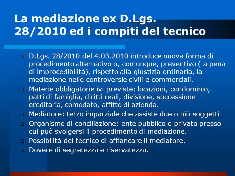 La mediazione ex D.Lgs. 28/2010 ed i compiti del tecnico