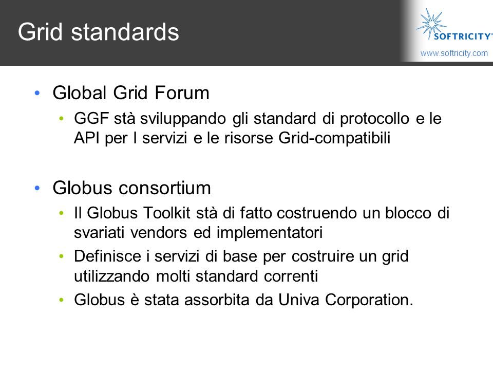 Grid standards Global Grid Forum Globus consortium