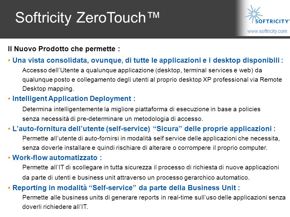 Softricity ZeroTouch™