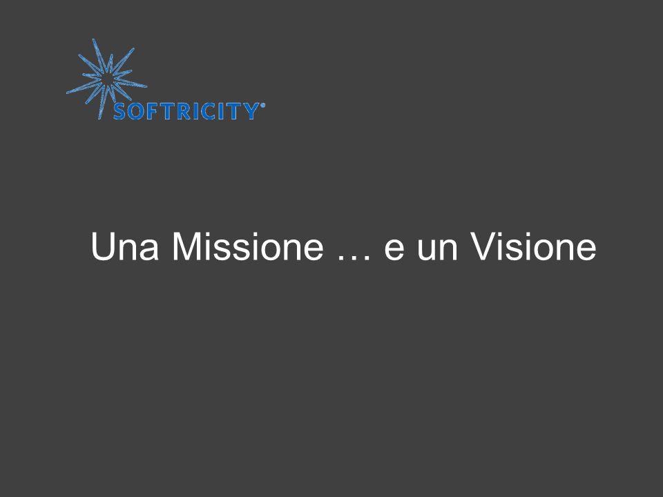 Una Missione … e un Visione