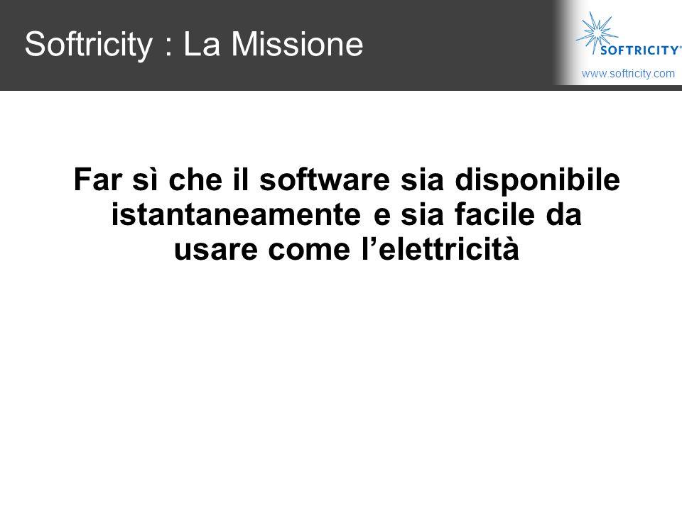 Softricity : La Missione