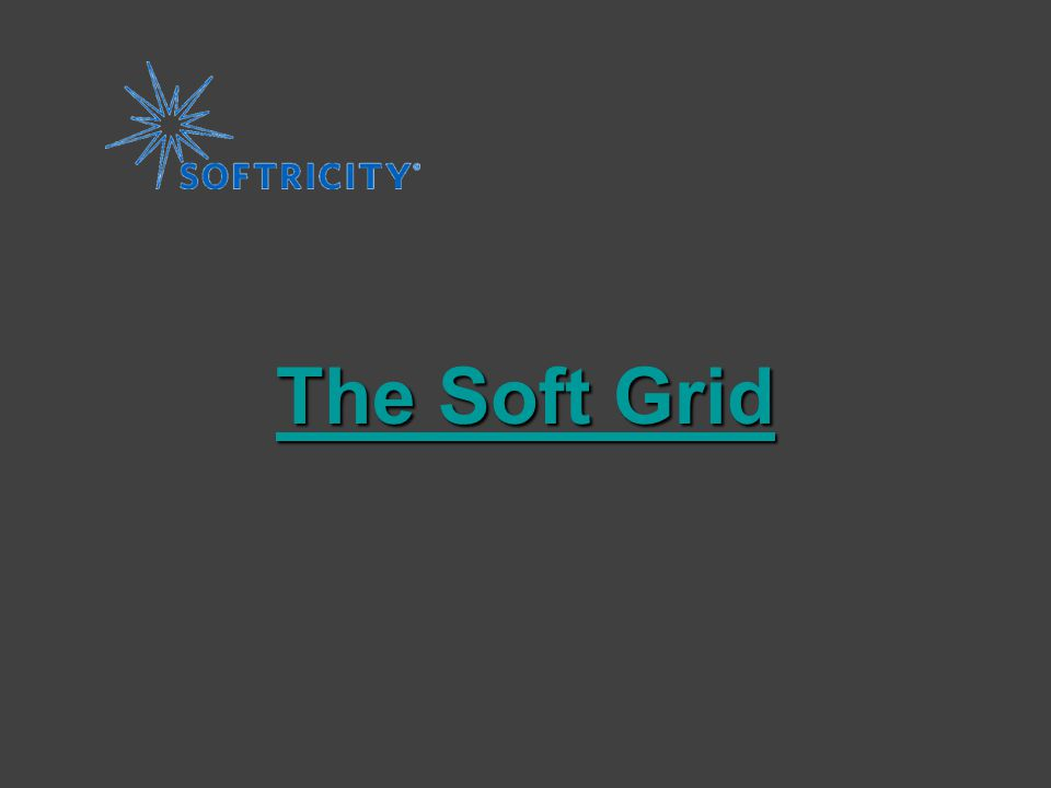 The Soft Grid