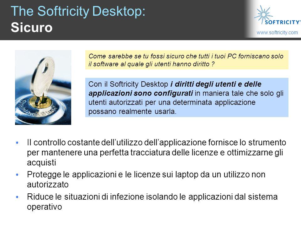 The Softricity Desktop: Sicuro