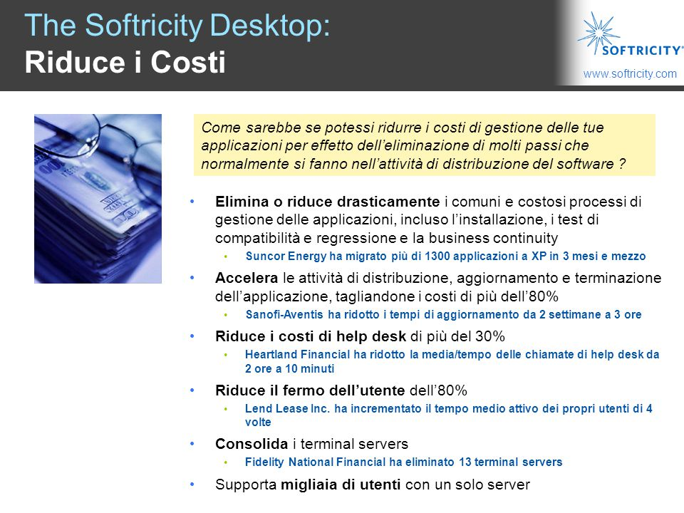 The Softricity Desktop: Riduce i Costi