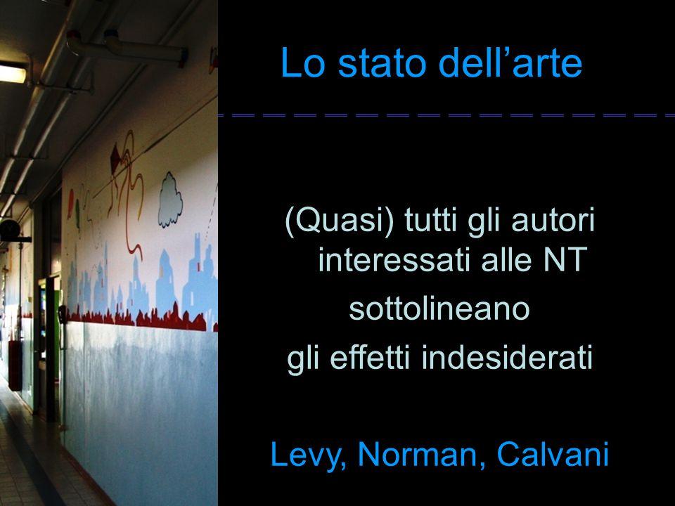 Lo stato dell'arte (Quasi) tutti gli autori interessati alle NT