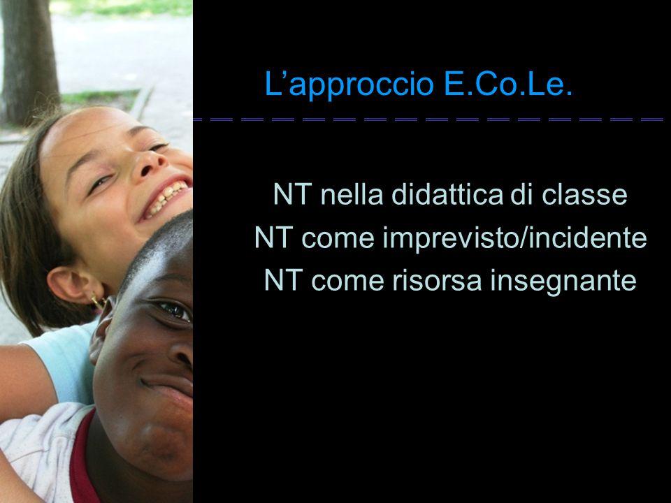 L'approccio E.Co.Le. NT nella didattica di classe