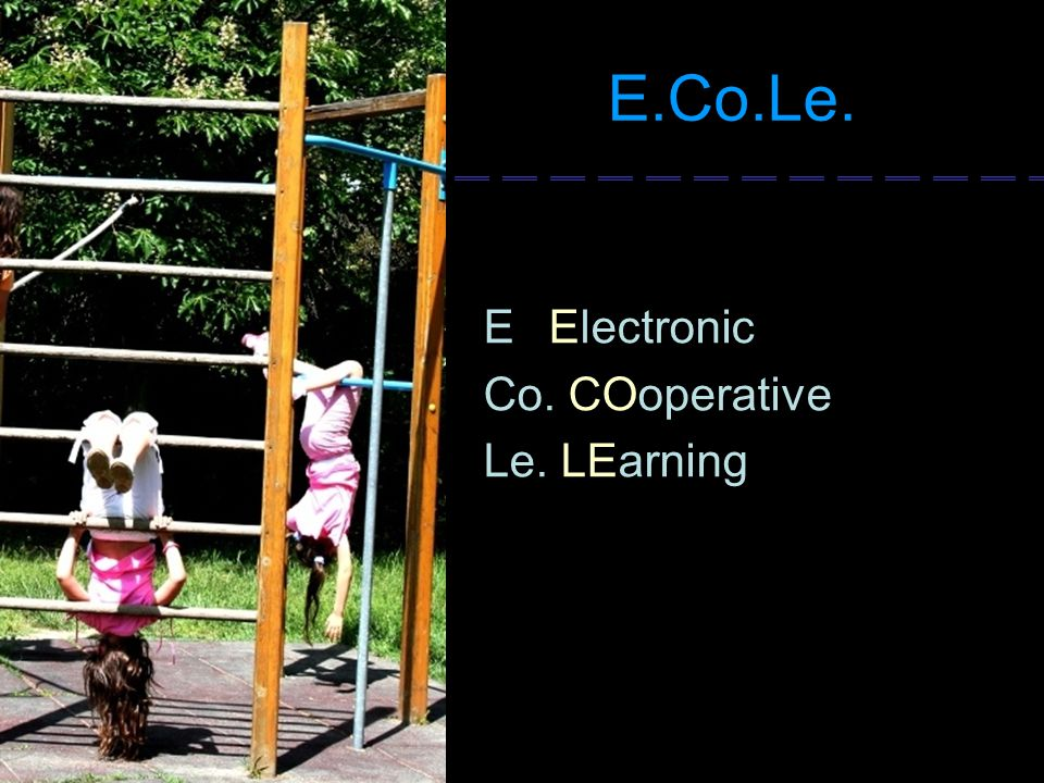 E.Co.Le. E Electronic Co. COoperative Le. LEarning
