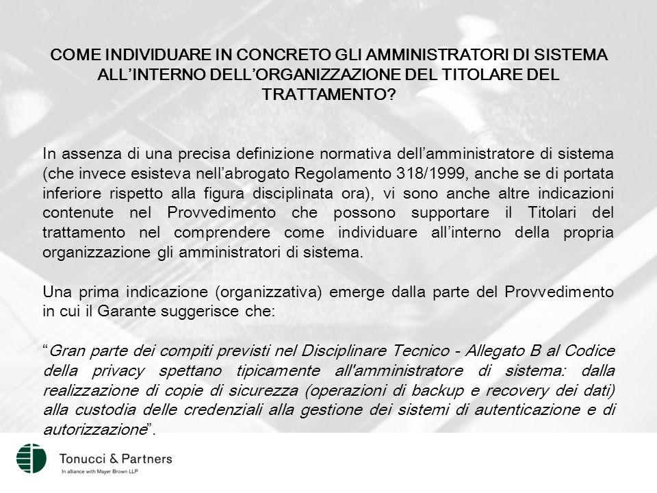 COME INDIVIDUARE IN CONCRETO GLI AMMINISTRATORI DI SISTEMA ALL'INTERNO DELL'ORGANIZZAZIONE DEL TITOLARE DEL TRATTAMENTO
