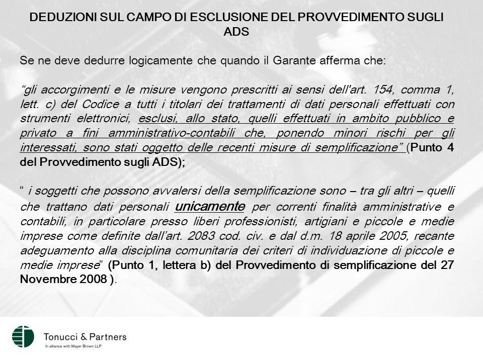 DEDUZIONI SUL CAMPO DI ESCLUSIONE DEL PROVVEDIMENTO SUGLI ADS