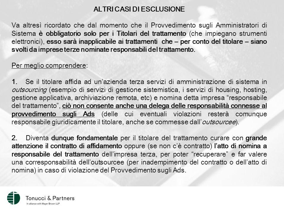 ALTRI CASI DI ESCLUSIONE