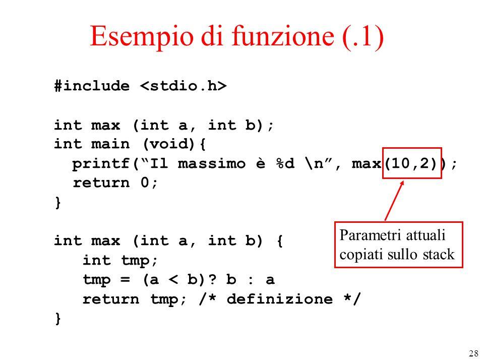 Esempio di funzione (.1) #include <stdio.h>