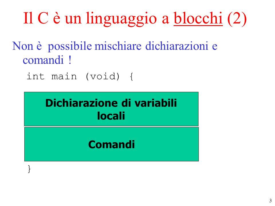 Il C è un linguaggio a blocchi (2)
