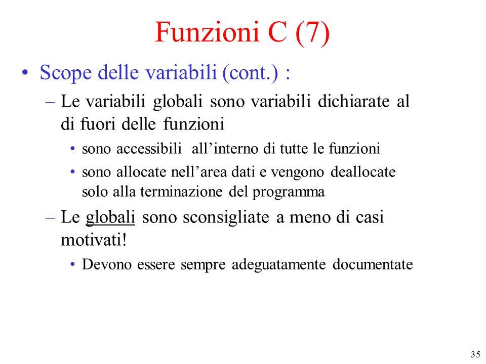 Funzioni C (7) Scope delle variabili (cont.) :
