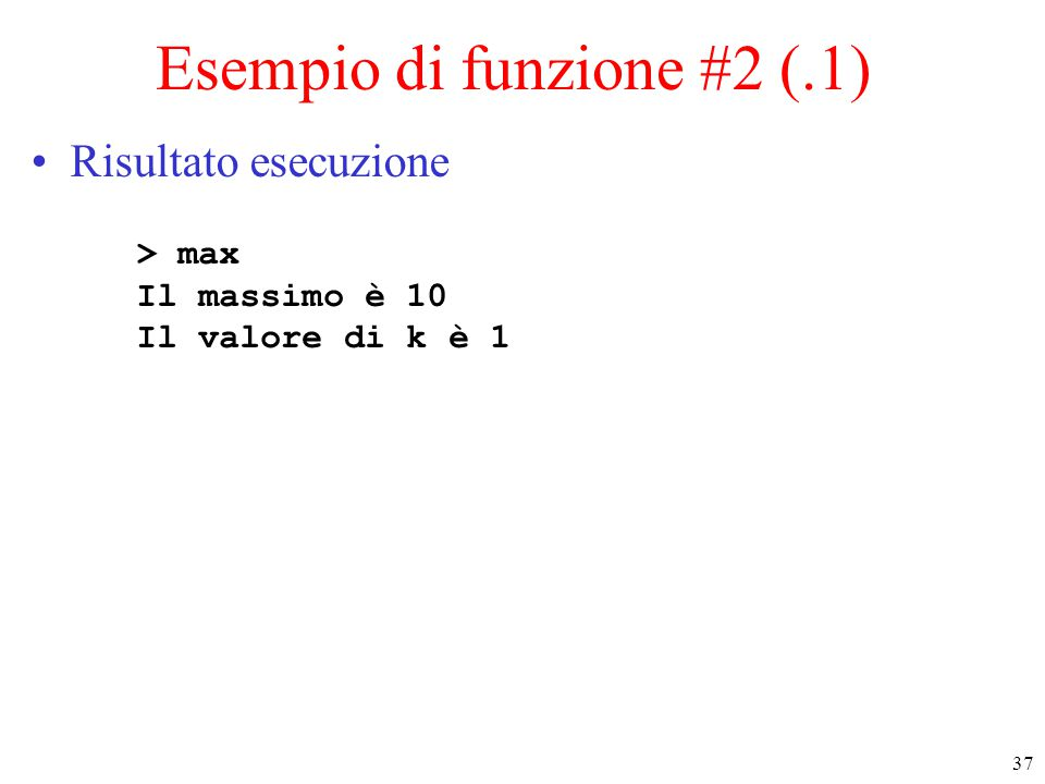 Esempio di funzione #2 (.1)