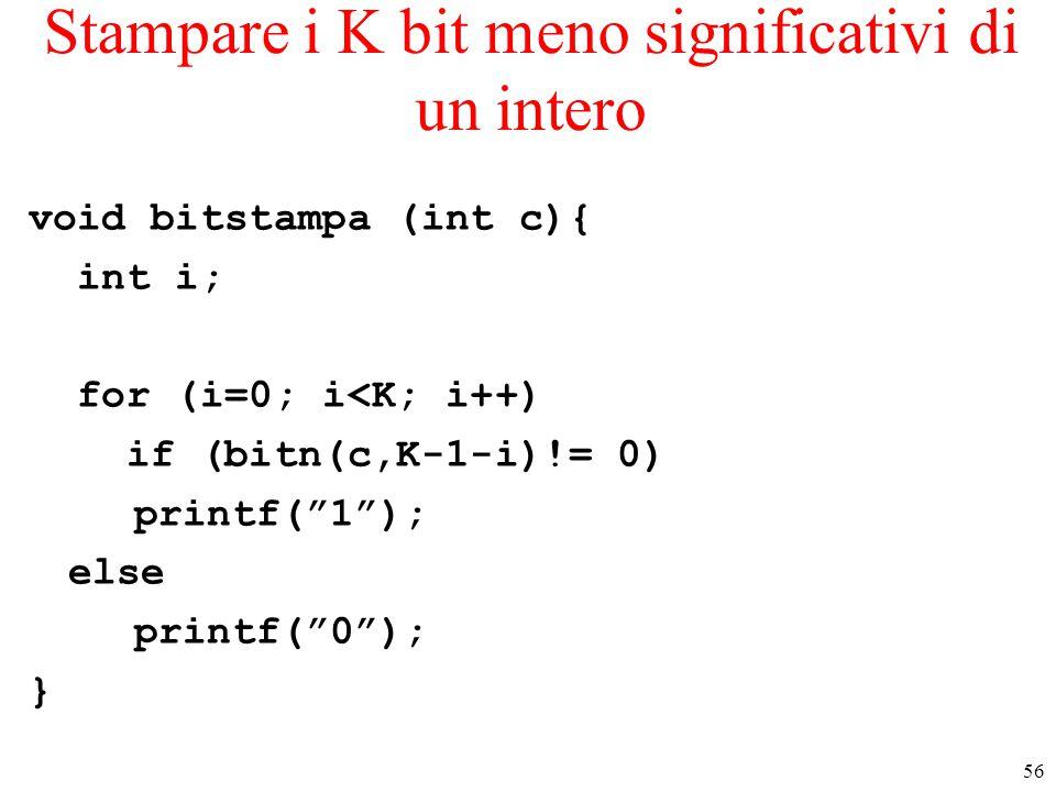 Stampare i K bit meno significativi di un intero