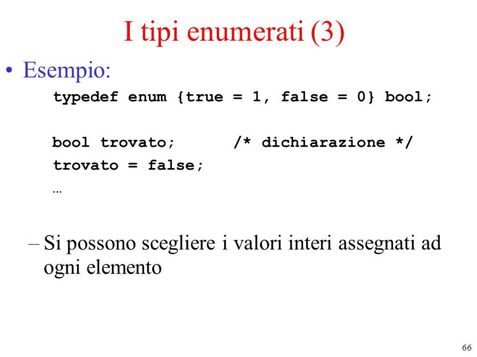 I tipi enumerati (3) Esempio: