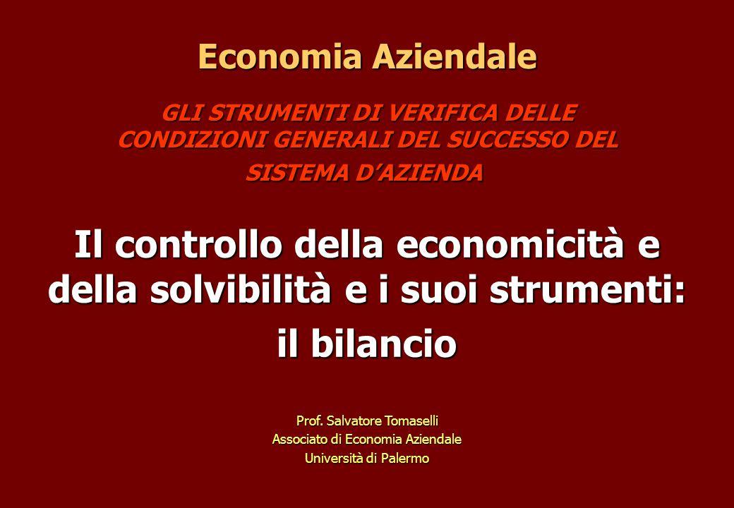 Il controllo della economicità e della solvibilità e i suoi strumenti: