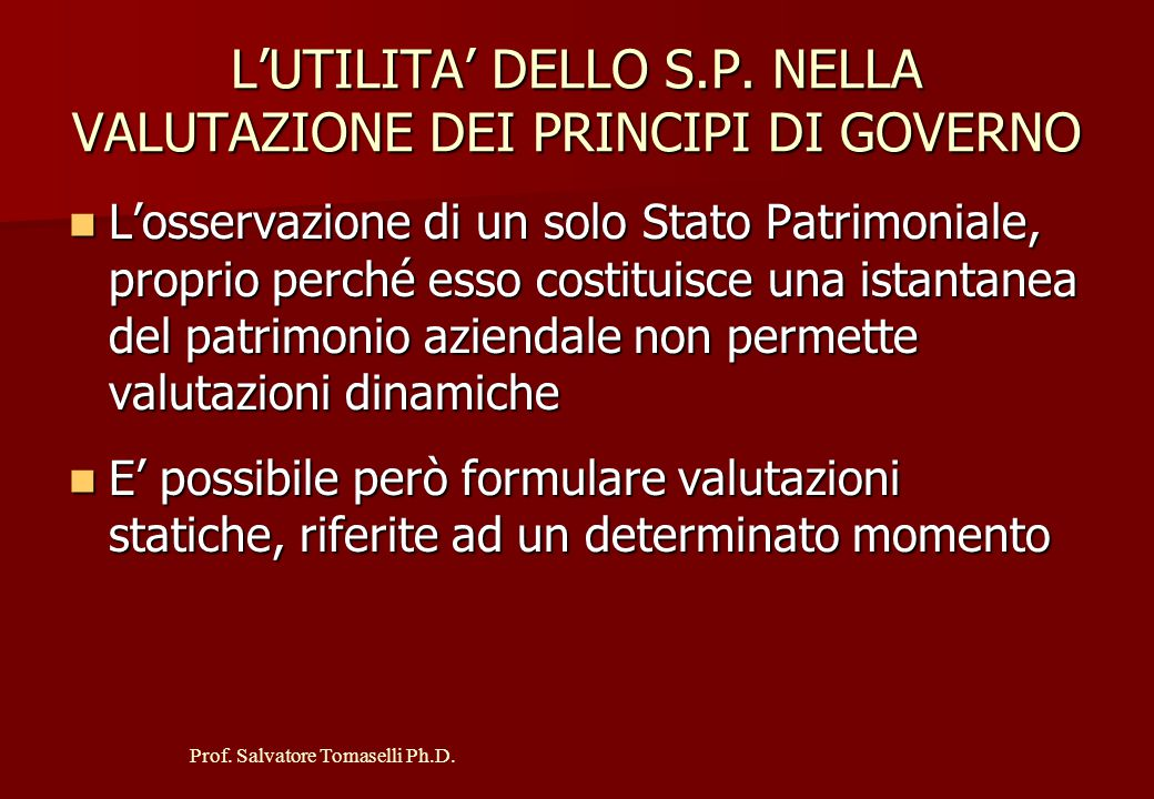 L'UTILITA' DELLO S.P. NELLA VALUTAZIONE DEI PRINCIPI DI GOVERNO
