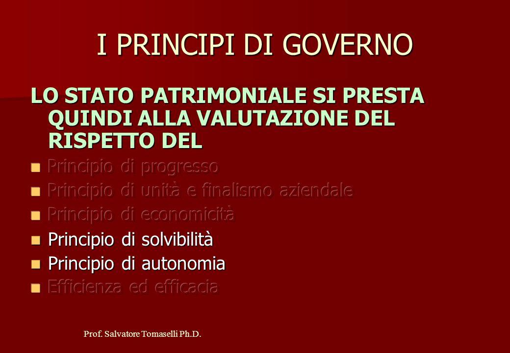 I PRINCIPI DI GOVERNO LO STATO PATRIMONIALE SI PRESTA QUINDI ALLA VALUTAZIONE DEL RISPETTO DEL. Principio di progresso.