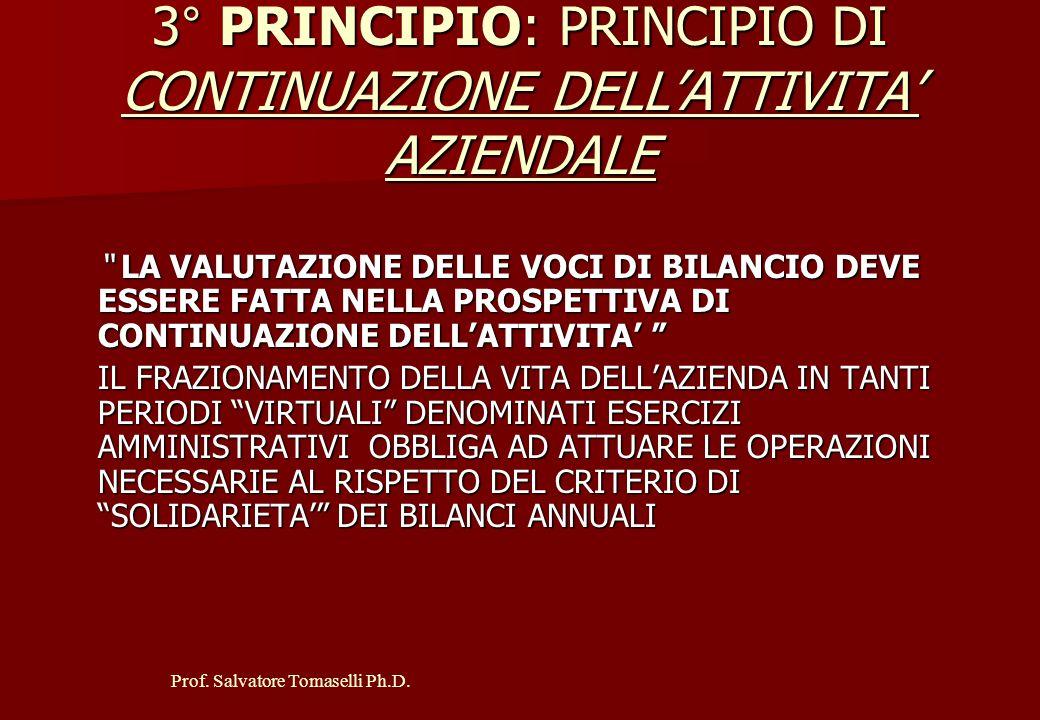 3° PRINCIPIO: PRINCIPIO DI CONTINUAZIONE DELL'ATTIVITA' AZIENDALE
