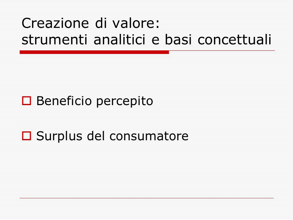 Creazione di valore: strumenti analitici e basi concettuali