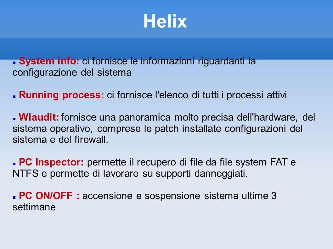 Helix System info: ci fornisce le informazioni riguardanti la configurazione del sistema.