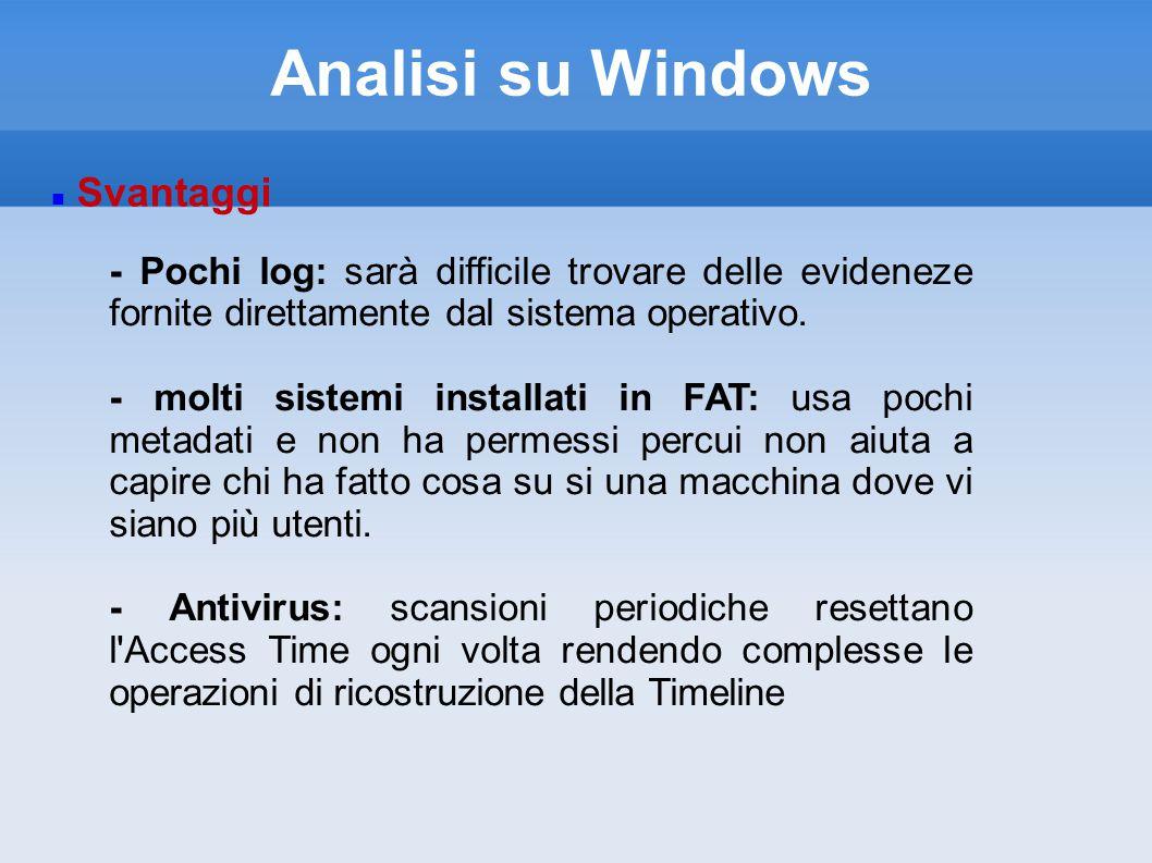 Analisi su Windows Svantaggi