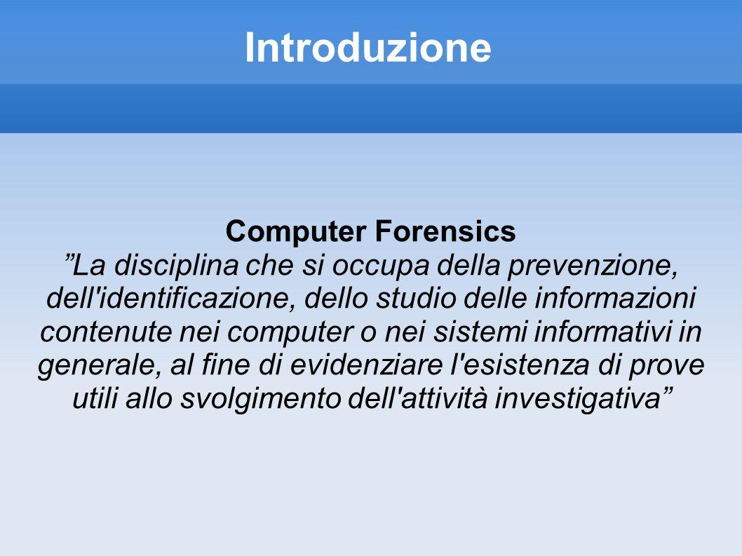 Introduzione Computer Forensics