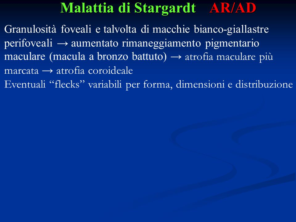 Malattia di Stargardt AR/AD
