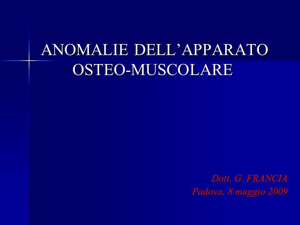 ANOMALIE DELL'APPARATO OSTEO-MUSCOLARE