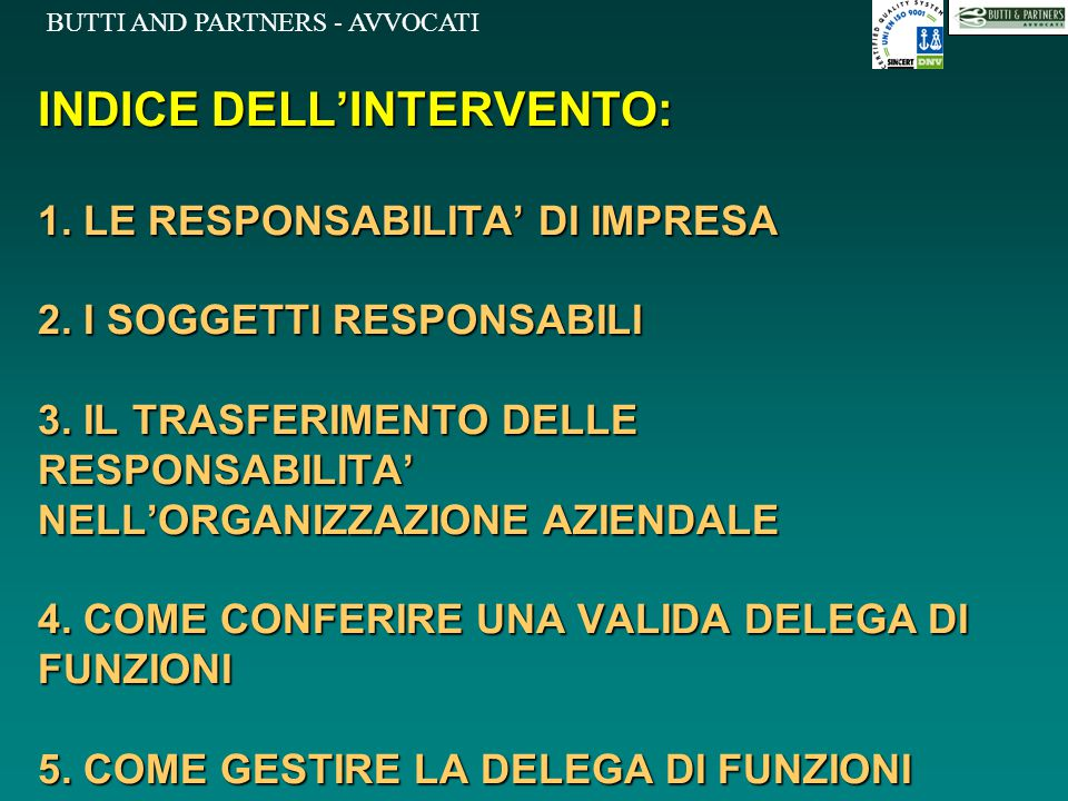 INDICE DELL'INTERVENTO: 1. LE RESPONSABILITA' DI IMPRESA 2