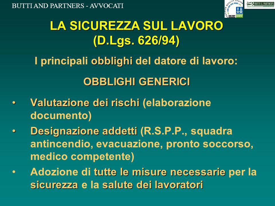 LA SICUREZZA SUL LAVORO (D.Lgs. 626/94)