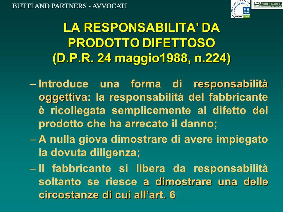 LA RESPONSABILITA' DA PRODOTTO DIFETTOSO (D.P.R. 24 maggio1988, n.224)