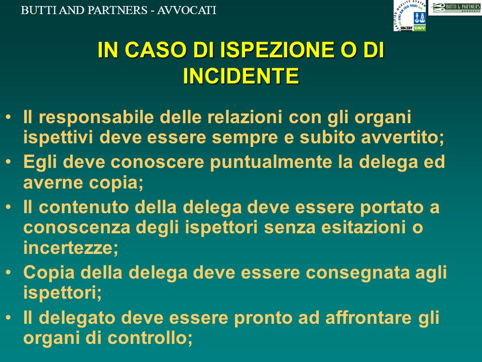 IN CASO DI ISPEZIONE O DI INCIDENTE