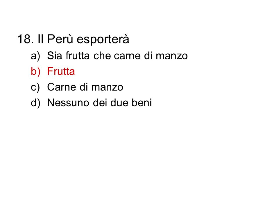 18. Il Perù esporterà Sia frutta che carne di manzo Frutta