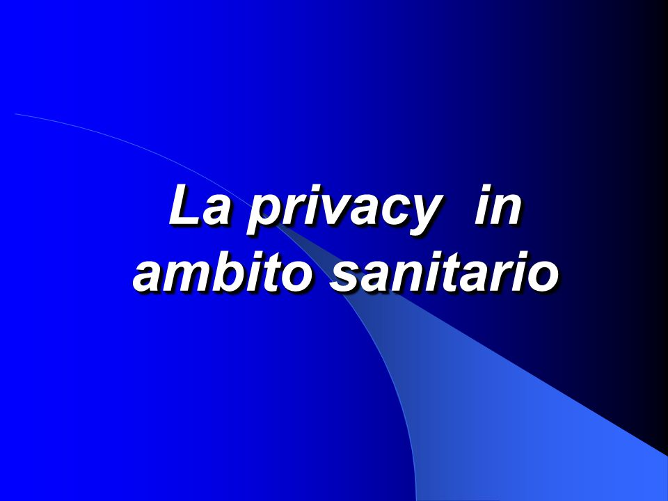 La privacy in ambito sanitario