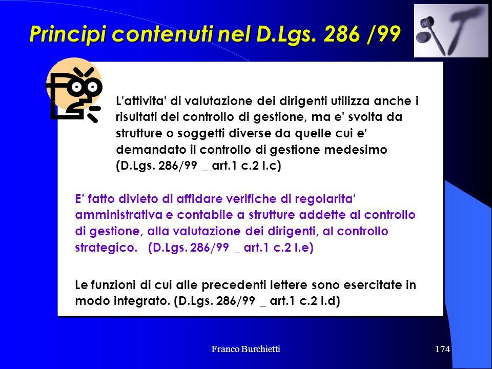 Principi contenuti nel D.Lgs. 286 /99