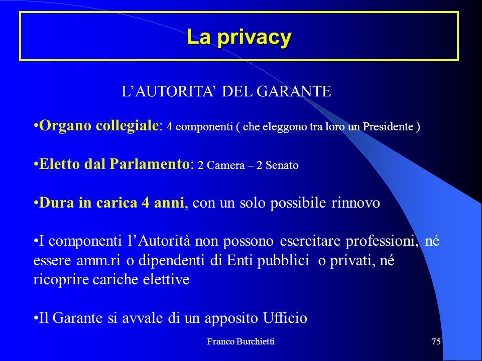 La privacy L'AUTORITA' DEL GARANTE