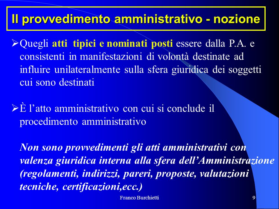 Il provvedimento amministrativo - nozione
