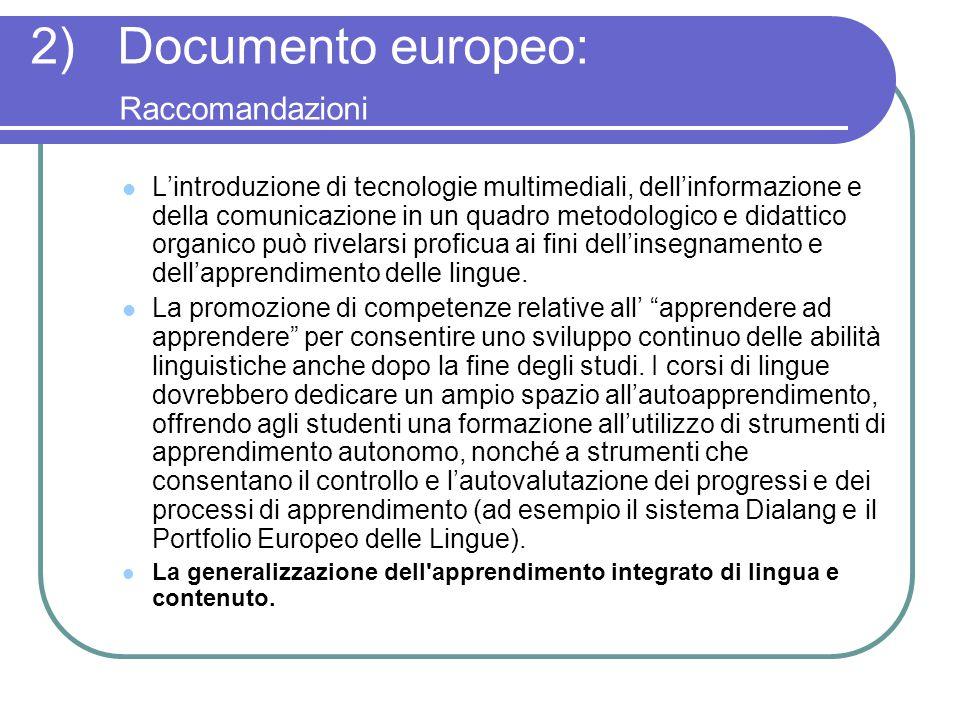 2) Documento europeo: Raccomandazioni