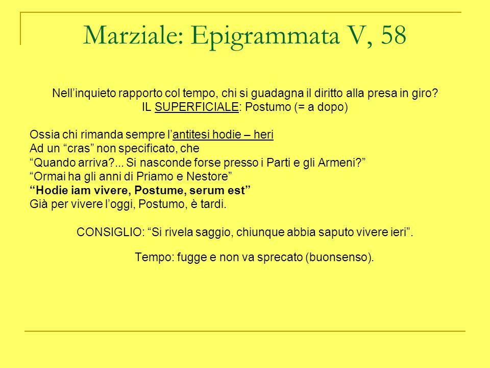Marziale: Epigrammata V, 58